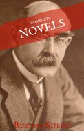 Rudyard Kipling: The Complete Novels and Stories (House of Classics)