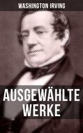 Ausgewählte Werke von Washington Irving