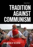 Tradition against communism