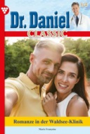 Dr. Daniel Classic 64 – Arztroman