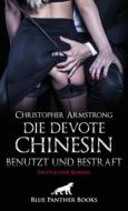 Die devote Chinesin - benutzt und bestraft | Erotischer Roman