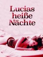 Lucias heiße Nächte