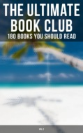 The Ultimate Book Club: 180 Books You Should Read (Vol.2)