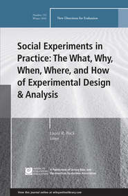 Social Experiments in Practice: The What, Why, When, Where, and How of Experimental Design and Analysis