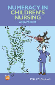 Numeracy in Children\'s Nursing