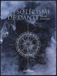 L\'ésotérisme de Dante