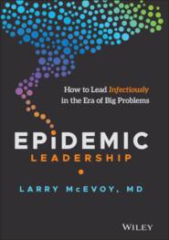 Epidemic Leadership