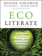 Ecoliterate. How Educators Are Cultivating Emotional, Social, and Ecological Intelligence
